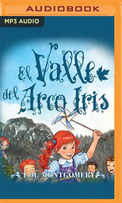 El Valle Del Arco Iris (Narración en Castellano)
