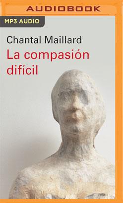 La compasión difícil (Narración en Castellano)