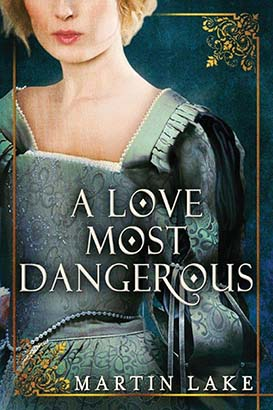 Love Most Dangerous, A