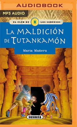 La maldición de Tutankamón (Narración en Castellano)