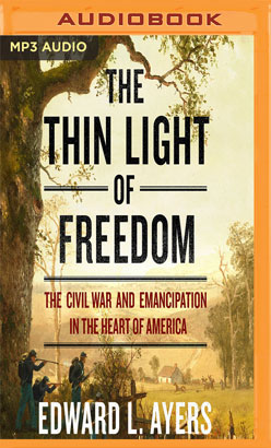 Thin Light of Freedom, The