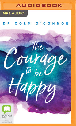 Courage to be Happy, The