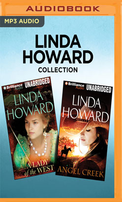 Linda Howard Collection - A Lady of the West & Angel Creek