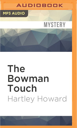 Bowman Touch, The