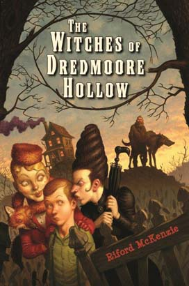 Witches of Dredmoore Hollow, The
