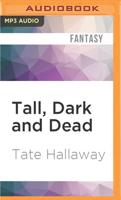 Tall, Dark and Dead