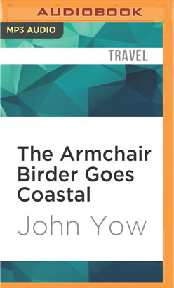 Armchair Birder Goes Coastal, The