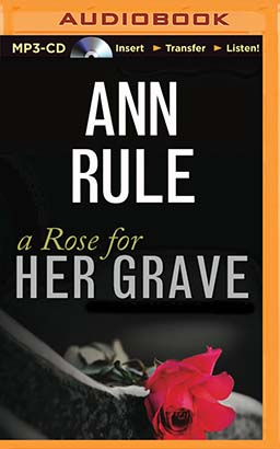 Rose for Her Grave, A