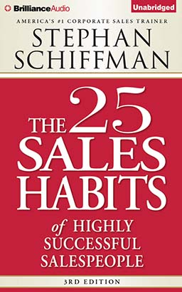 25 Sales Habits of Highly Successful Salespeople, The
