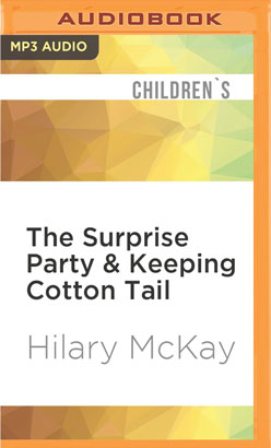 Surprise Party & Keeping Cotton Tail, The