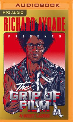 Grip of Film, The