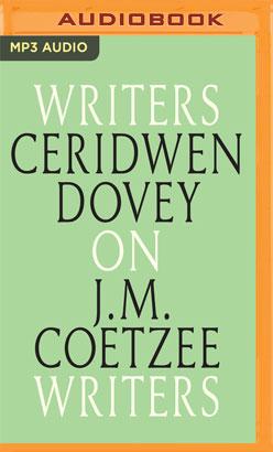 Ceridwen Dovey on J. M. Coetzee