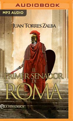 El primer senador de Roma (Narración en Castellano)