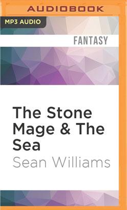 Stone Mage & The Sea, The
