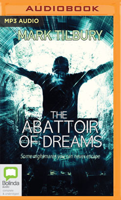 Abattoir of Dreams, The