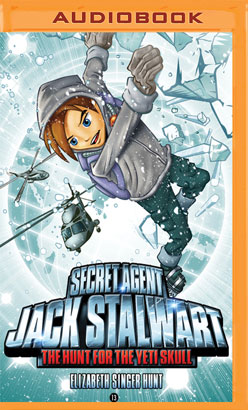 Secret Agent Jack Stalwart: Book 13: The Hunt for the Yeti Skull: Nepal