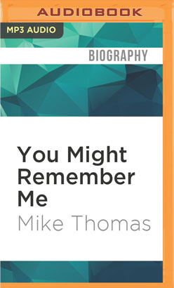You Might Remember Me