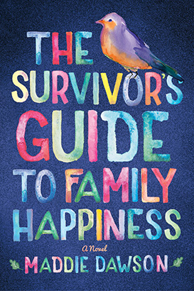 Survivor's Guide to Family Happiness, The