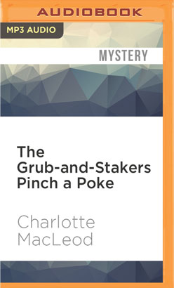 Grub-and-Stakers Pinch a Poke, The