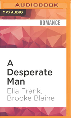 Desperate Man, A