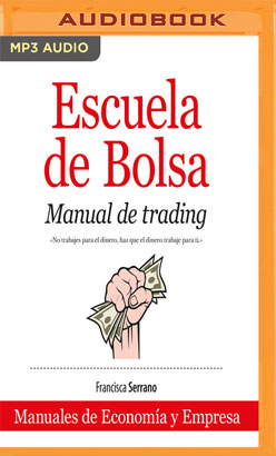 Escuela de Bolsa (Narración en Castellano)