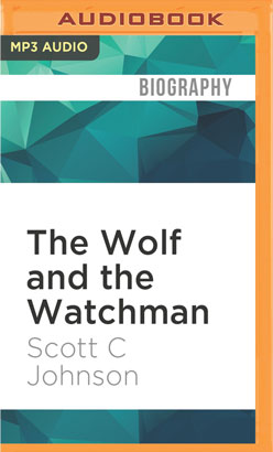 Wolf and the Watchman, The