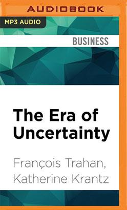 Era of Uncertainty, The