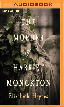 Murder of Harriet Monckton, The