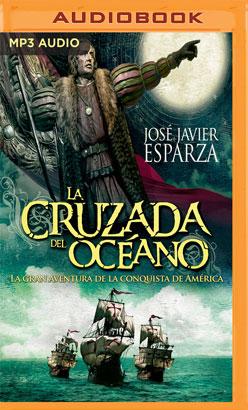 La cruzada del océano (Castilian narration)