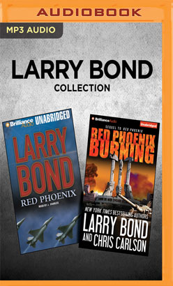 Larry Bond Collection - Red Phoenix & Red Phoenix Burning