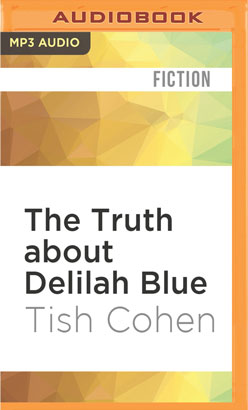 Truth about Delilah Blue, The