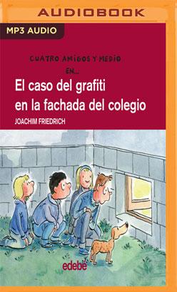 El Caso Del Grafiti En La Fachada Del Colegio
