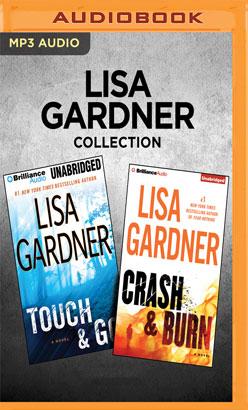 Lisa Gardner Collection - Touch & Go and Crash & Burn