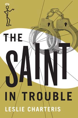 Saint in Trouble, The