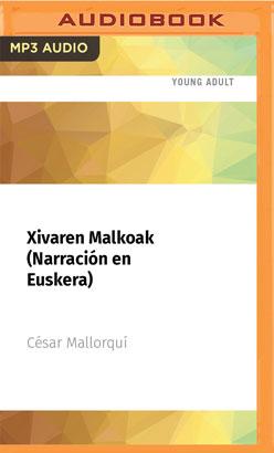 Xivaren Malkoak (Narración en Euskera)