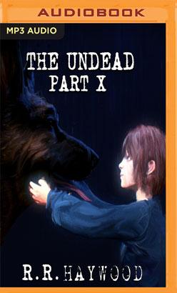 Undead: Part 10, The