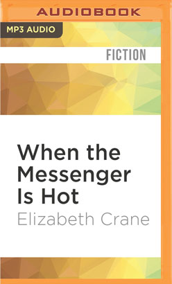 When the Messenger Is Hot