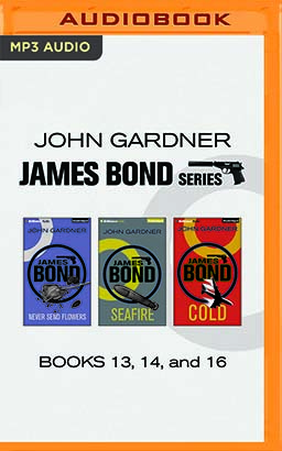 John Gardner - James Bond Series: Books 13, 14, and 16