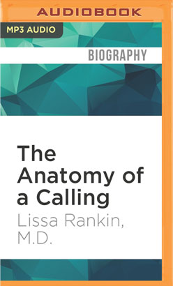 Anatomy of a Calling, The