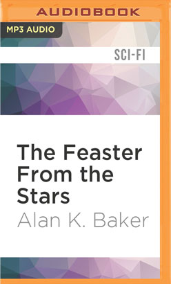 Feaster From the Stars, The