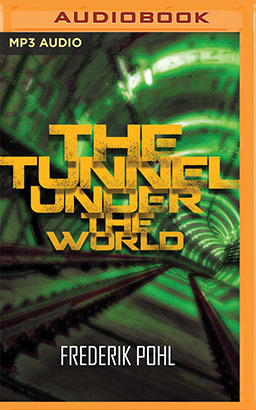 Tunnel Under the World, The