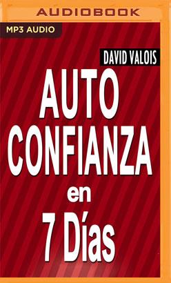 Autoconfianza En 7 Días (Narración en Castellano)