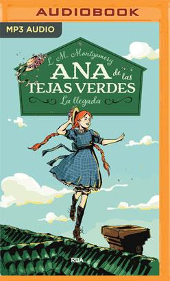 Ana, La De Tejas Verdes (Narración en Castellano)
