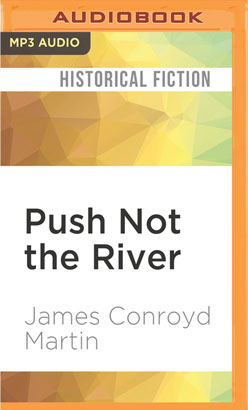 Push Not the River
