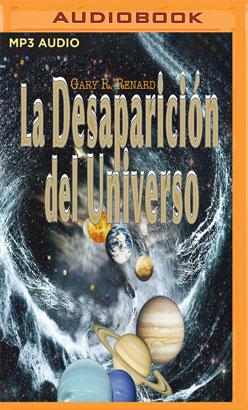 La desaparición del universo (Narración en Castellano)