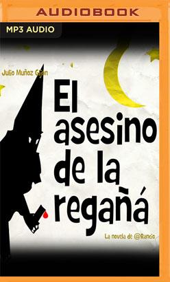 El Asesino de la Regaña (Narración en Castellano)