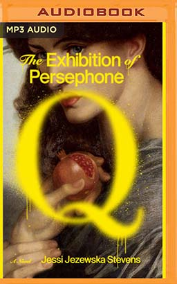 Exhibition of Persephone Q, The