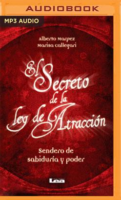 El secreto de la Ley de Atracción (Narración en Castellano)