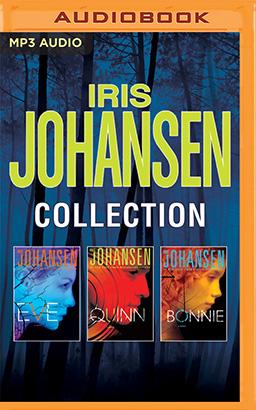 Iris Johansen - Collection: Eve, Quinn, Bonnie