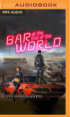 Bar at the End of the World, The